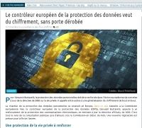 [NextINpact] Le contrôleur européen de la protection des données veut du chiffrement, sans porte dérobée