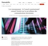[Francetvinfo] Loi renseignement : le Conseil constitutionnel censure l'article sur la surveillance des communications hertziennes