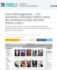 [LeMonde] Zone téléchargement : « Les industries culturelles luttent contre des monstres qu'elles ont elles-mêmes créés »