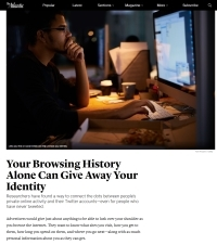 [TheAtlantic] Your Browsing History Alone Can Give Away Your Identity
