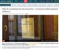 [NextINpact] Délit de consultation de sites terroristes : « l'arsenal est déjà largement suffisant »