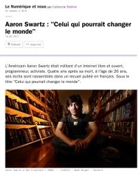 [FranceCulture] Aaron Swartz : Celui qui pourrait changer le monde