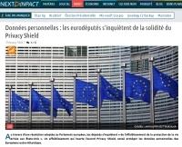 [NextINpact] Données personnelles : les eurodéputés s'inquiètent de la solidité du Privacy Shield
