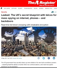 [TheRegister] Leaked: The UK's secret blueprint with telcos for mass spying on internet, phones – and backdoors