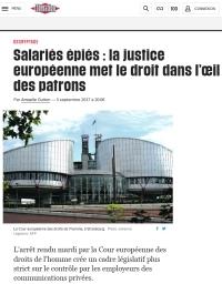 [Liberation] Salariés épiés : la justice européenne met le droit dans l'œil des patrons