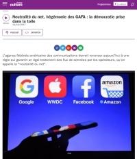 Neutralité du net, hégémonie des GAFA : la démocratie prise dans la toile