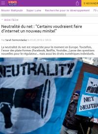 [Sciences&Avenir] Neutralité du net : « Certains voudraient faire d'internet un nouveau minitel »