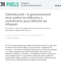 [LeMonde] Cybersécurité : le gouvernement veut mettre les télécoms à contribution pour détecter les attaques