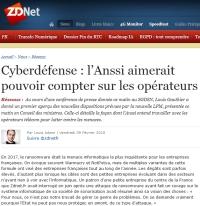 [ZDNet] Cyberdéfense : l'Anssi aimerait pouvoir compter sur les opérateurs
