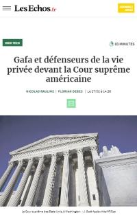[LesEchos] Gafa et défenseurs de la vie privée devant la Cour suprême américaine