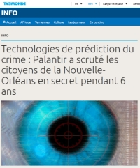 [TV5Monde] Technologies de prédiction du crime : Palantir a scruté les citoyens de la Nouvelle-Orléans en secret pendant 6 ans