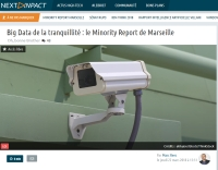 [NextINpact] Big Data de la tranquillité : le Minority Report de Marseille