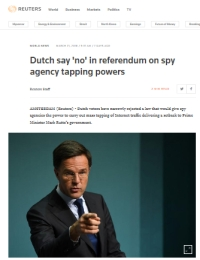 [Reuters] Dutch say 'no' in referendum on spy agency tapping powers