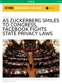 [Wired] As Zuckerberg Smiles to Congress, Facebook Fights State Privacy Laws