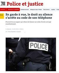[LeMonde] En garde à vue, le droit au silence s'arrête au code de son téléphone