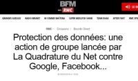 [RMC] Protection des données: une action de groupe lancée par La Quadrature du Net contre Google, Facebook...