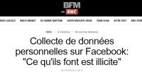 [RMC-BFMTV] Collecte de données personnelles sur Facebook: « Ce qu'ils font est illicite »