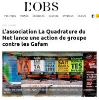[NouvelObs] L'association La Quadrature du Net lance une action de groupe contre les Gafam