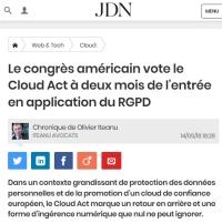 [JournalduNet] Le congrès américain vote le Cloud Act à deux mois de l'entrée en application du RGPD