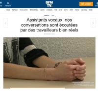[BFMTv] Assistants vocaux: nos conversations sont écoutées par des travailleurs bien réels