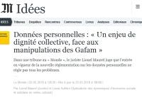 [LeMonde] Données personnelles : « Un enjeu de dignité collective, face aux manipulations des Gafam »