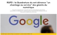 RGPD : la Quadrature du net dénonce « un chantage au service » des géants du numérique