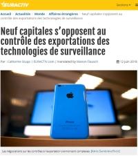 [Euractiv] Neuf capitales s'opposent au contrôle des exportations des technologies de surveillance