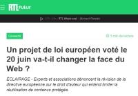 [RTL] Un projet de loi européen voté le 20 juin va-t-il changer la face du Web ?