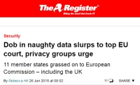 [TheRegister] Dob in naughty data slurps to top EU court, privacy groups urge