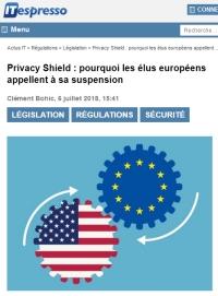 [ITespresso] Privacy Shield : pourquoi les élus européens appellent à sa suspension