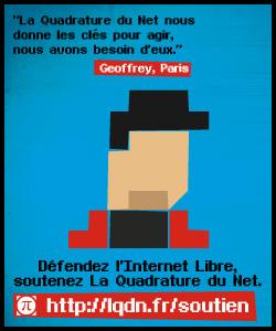 Geoffrey D. soutient La Quadrature du Net, et vous?