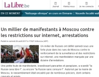 [LaLibre] Un millier de manifestants à Moscou contre les restrictions sur internet, arrestations