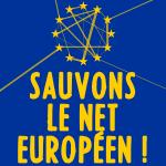 Sauvons le net européen !