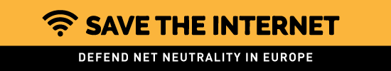 Defend Net Neutrality in Europe: Sa